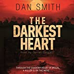 The Darkest Heart | Dan Smith