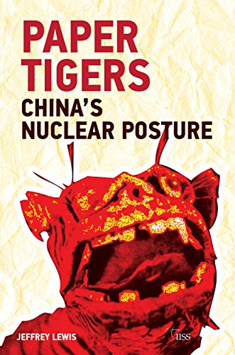 paper-tigers-chinas-nuclear-posture-adelphi-book-446-english-edition