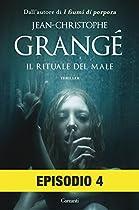 Il Rituale Del Male: Episodio 4 (italian Edition)