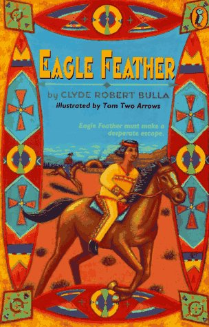 Eagle Feather, Clyde Robert Bulla