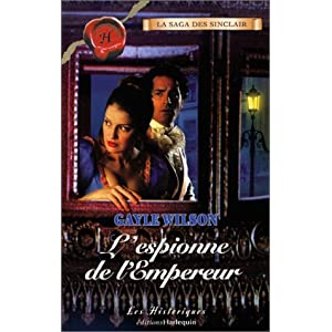 Saga des Sinclair tome1: L'espionne de l'Empereur de Gayle Wilson 512XYAEHCRL._SL500_AA300_