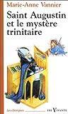 echange, troc Marie-Anne Vannier - Saint Augustin et le mystère trinitaire