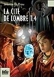 """Afficher """"La cité de l'ombre n° 4 Le diamant des ténèbres"""""""