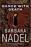 Dance with Death (0755321308) by Barbara Nadel