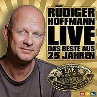 Rüdiger Hoffmann: Das Beste aus 25 Jahren Hörbuch