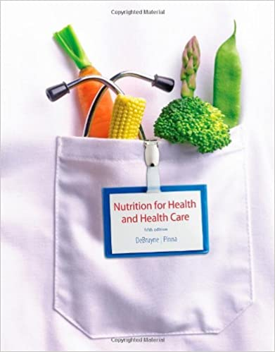 Nutrition for health and health care 5th edition whitney