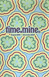 Time.Mine Blue Flowers: August 2006 - December 2007 (1587263246) by Tanglewood Press