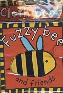 Fuzzy Bee and Friends (Cloth Book) Priddy/ Bicknell