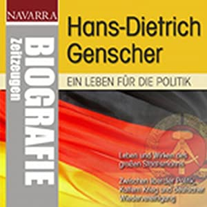 Hans-Dietrich Genscher. Ein Leben für die Politik Hörbuch