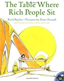 img - for The Table Where Rich People Sit (Aladdin Picture Books) book / textbook / text book