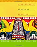 img - for Understanding Abnormal Behavior [Hardcover] [2008] 9 Ed. David Sue, Derald Wing Sue, Stanley Sue book / textbook / text book