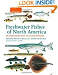 Freshwater Fishes of North America: V...
