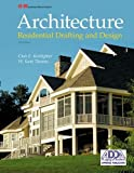 img - for Architecture: Residential Drafting and Design book / textbook / text book