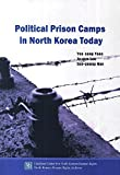 img - for Political Prison Camps in North Korea Today book / textbook / text book