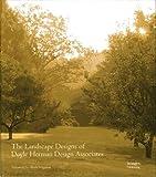The Landscape Designs of Doyle Herman Design Associates