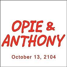 Opie & Anthony, Bob Zmuda, Esther Ku, and Tara Reid, October 13, 2014  by Opie & Anthony Narrated by Opie & Anthony