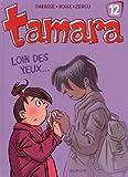 """Afficher """"Tamara n° 12<br /> Loin des yeux..."""""""