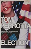 Tom Perrotta Election