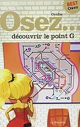 Osez découvrir le point G
