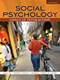 Social Psychology: Goals in Interaction Value Pack (includes MyPsychLab with E-Book Student Access& Grade Aid Workbook with Practice Tests) (0205587313) by Kenrick, Douglas T.