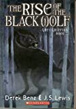 img - for The Rise of the Black Wolf (Grey Griffins, Book 2) book / textbook / text book
