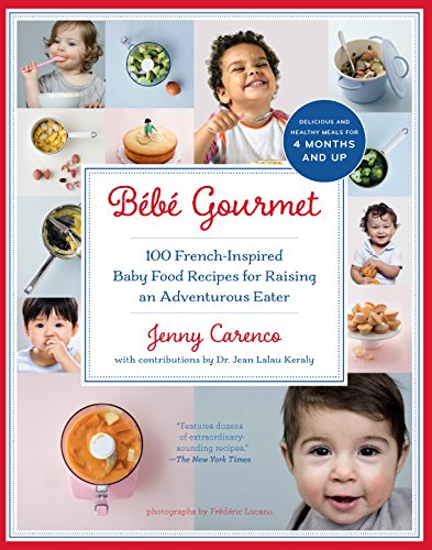 Bb-Gourmet-100-French-Inspired-Baby-Food-Recipes-For-Raising-an-Adventurous-Eater