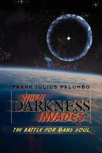When Darkness Invades