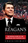 Reagan's Revolution: The Untold Story...