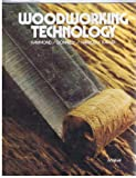 img - for Woodworking Technology book / textbook / text book