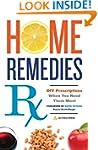 Home Remedies RX: DIY Prescriptions W...