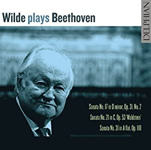Wilde Plays Beethoven - Piano Sonatas OPs. 17, 21 &31 (David Wilde)