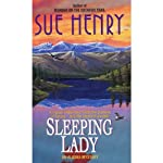 Sleeping Lady: An Alex Jensen Mystery, Book 3 (       UNABRIDGED) by Sue Henry Narrated by Mary Peiffer