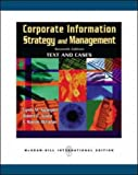 Corporate Information Strategy and Management: Text and Cases (Paperback)