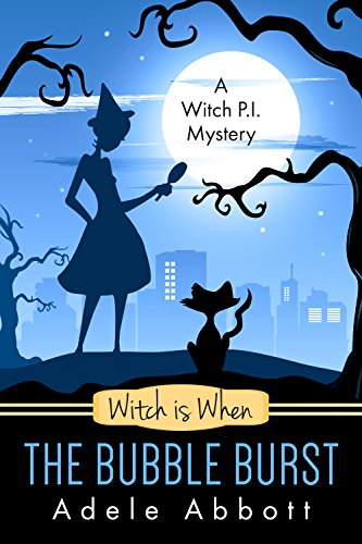 Witch is When The Bubble Burst (A Witch P.I. Mystery Book 5) PDF