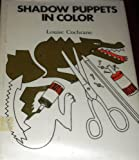 Shadow puppets in color (The Puppet library)