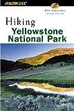 Hiking Yellowstone National Park, 2nd (Regional Hiking Series)