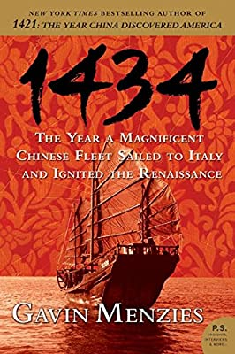 1434: The Year a Magnificent Chinese Fleet sailed to Italy and Ignited the Renaissance