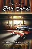 Bo's Café: A Novel