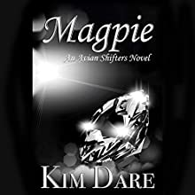 Magpie Audiobook by Kim Dare Narrated by Rod M. Maskew