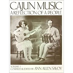 Cajun Music a Reflection of the People by Ann Allen Savoy