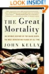 The Great Mortality: An Intimate Hist...