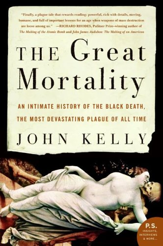 The Great Mortality: An Intimate History of the Black...