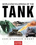 World Encyclopedia of the Tank (0750931477) by Chant, Christopher