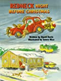 Redneck Night Before Christmas (The Night Before Christmas Series) (1565542932) by Davis, David