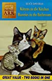 Kittens in the Kitchen/Bunnies in the Bathroom (Animal Ark 2 books in 1) Lucy Daniels