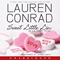 Sweet Little Lies: An L.A. Candy Novel (       UNABRIDGED) by Lauren Conrad Narrated by Jenna Lamia