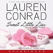 Sweet Little Lies: An L.A. Candy Novel | Lauren Conrad