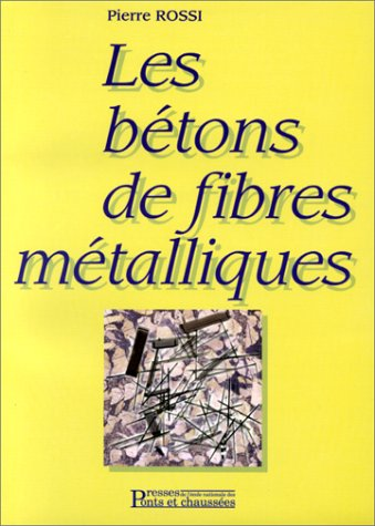 Les bétons de fibres métalliques