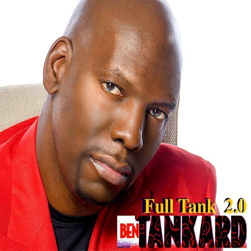 Full Tank 2.0 by Ben Tankard (2015-02-10)