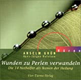 Wunden zu Perlen verwandeln. CD: Die 14 Nothelfer als Ikonen der Heilung (Anselm Grün HÖREN) title=